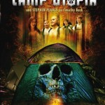 Camp Utopia horror film, 2002