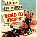 Movie Poster to Road to Utopia, 1946
